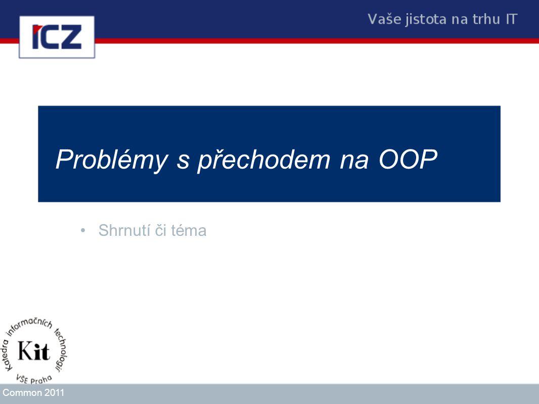 Problémy s přechodem na OOP