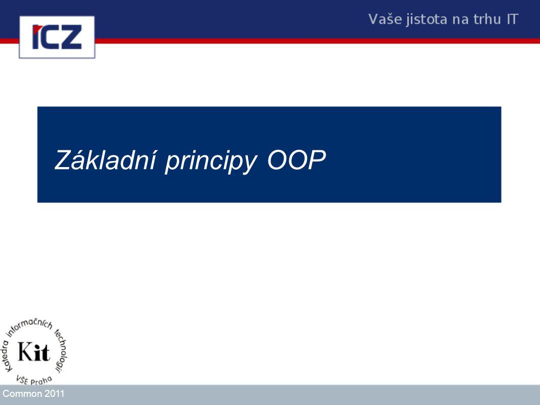 Základní principy OOP Common 2011