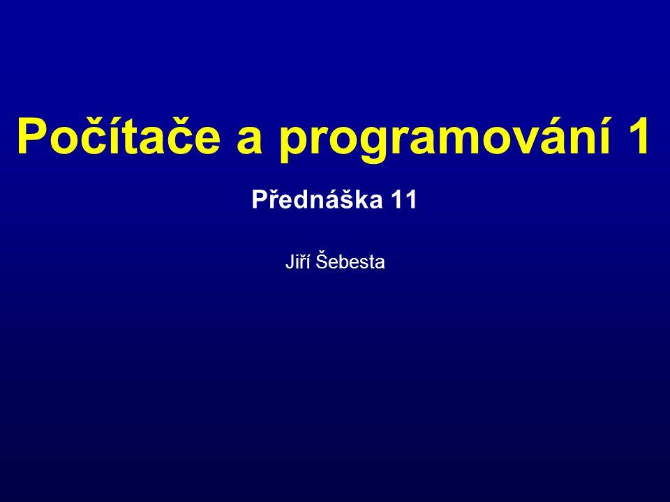 Přednáška 11 Jiří Šebesta