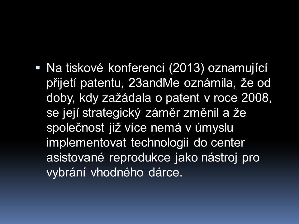 Na tiskové konferenci (2013) oznamující přijetí patentu, 23andMe oznámila, že od doby, kdy zažádala o patent v roce 2008, se její strategický záměr změnil a že společnost již více nemá v úmyslu implementovat technologii do center asistované reprodukce jako nástroj pro vybrání vhodného dárce.