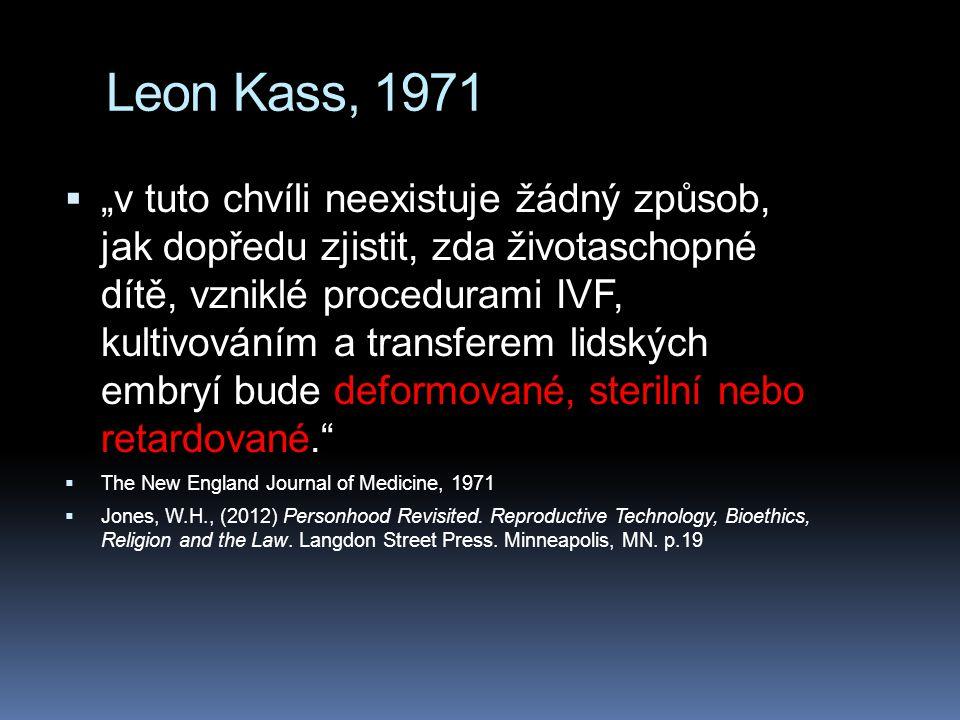 Leon Kass, 1971