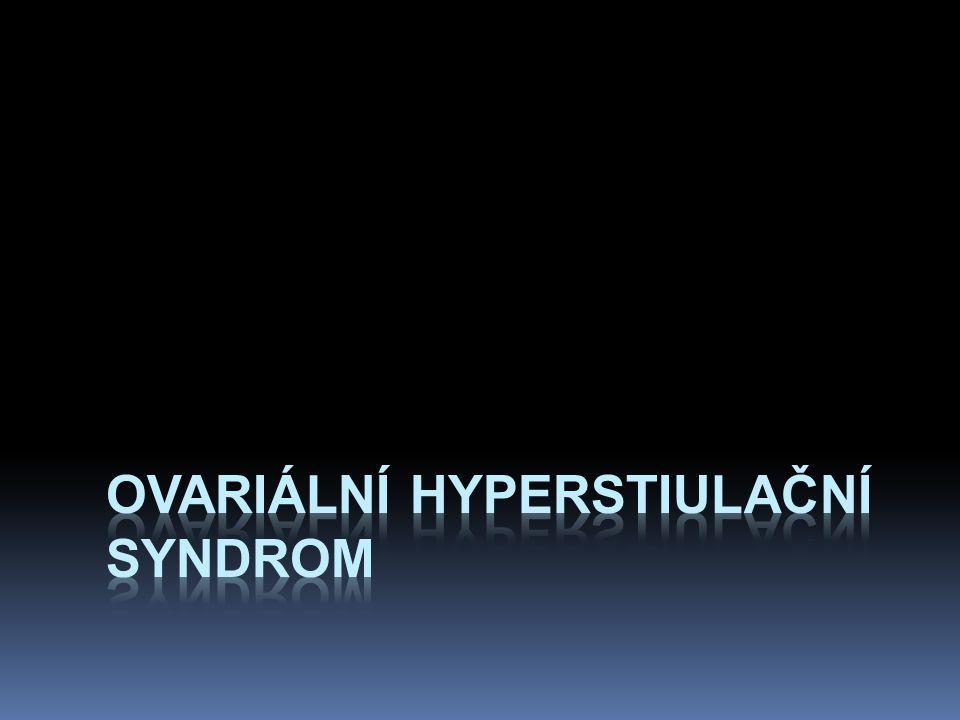 ovariální hyperstiulační syndrom