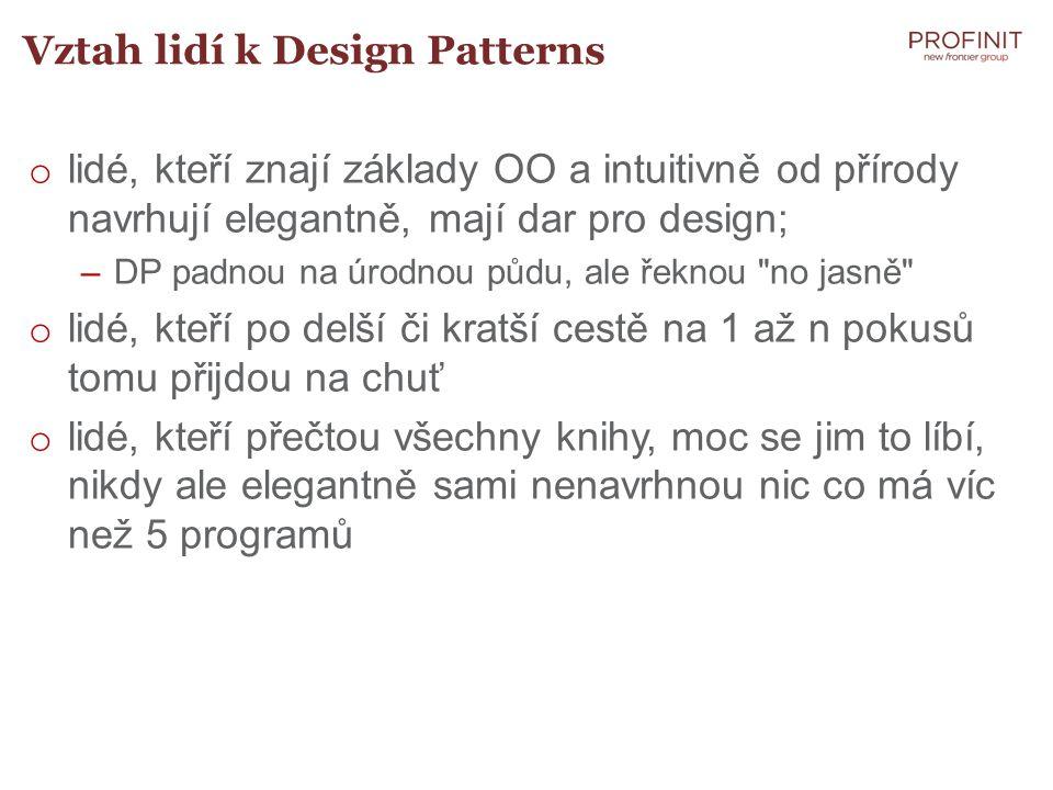 Vztah lidí k Design Patterns
