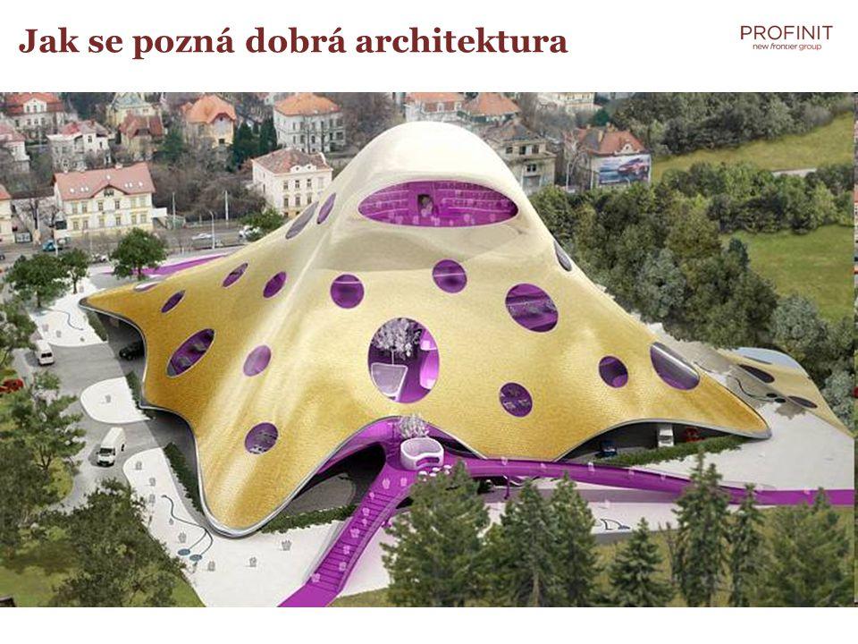 Jak se pozná dobrá architektura