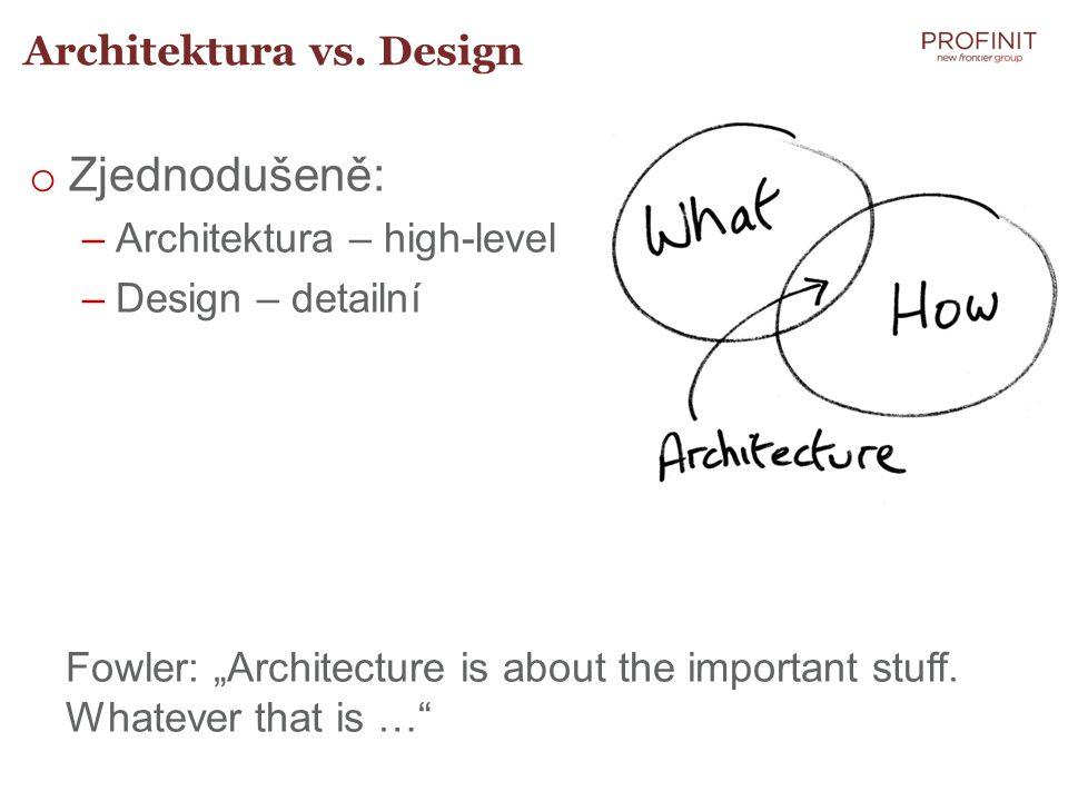 Architektura vs. Design