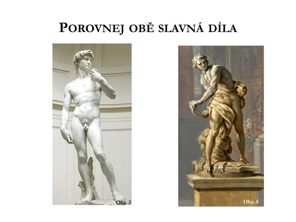 Porovnej obě slavná díla