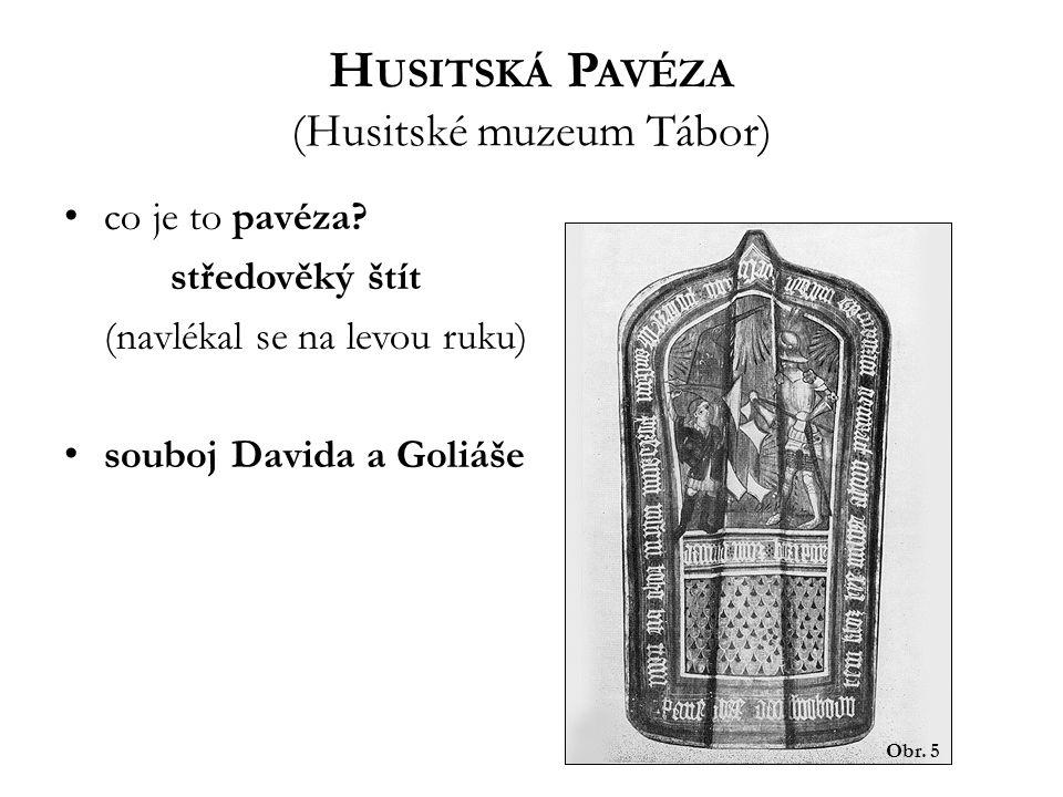 Husitská Pavéza (Husitské muzeum Tábor)