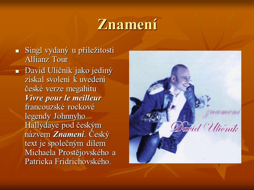 Znamení Singl vydaný u příležitosti Allianz Tour
