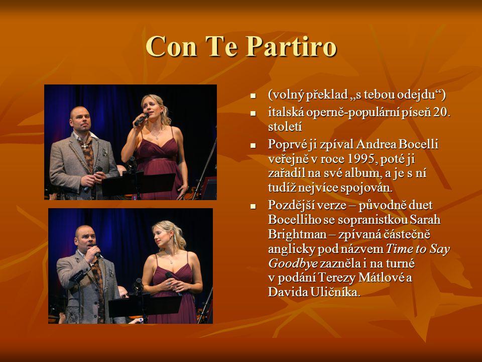 """Con Te Partiro (volný překlad """"s tebou odejdu )"""