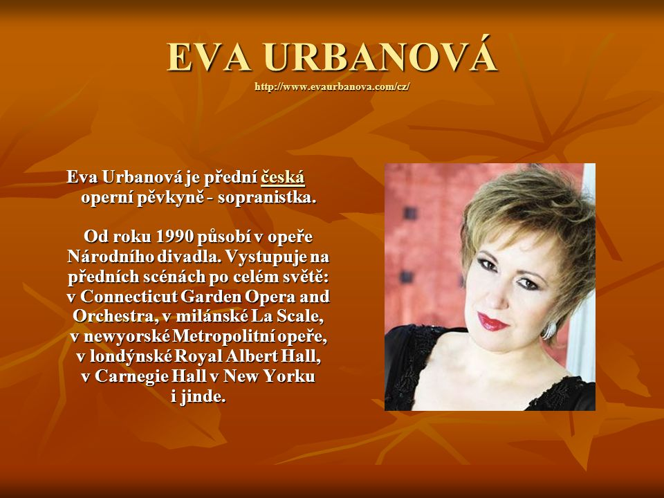 EVA URBANOVÁ http://www.evaurbanova.com/cz/