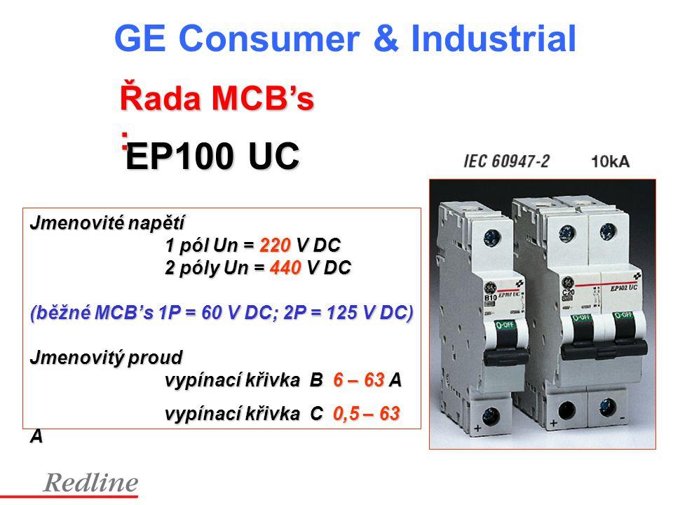 EP100 UC Řada MCB's : Jmenovité napětí 1 pól Un = 220 V DC