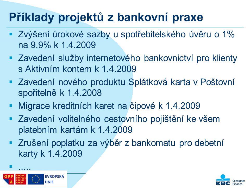 Příklady projektů z bankovní praxe