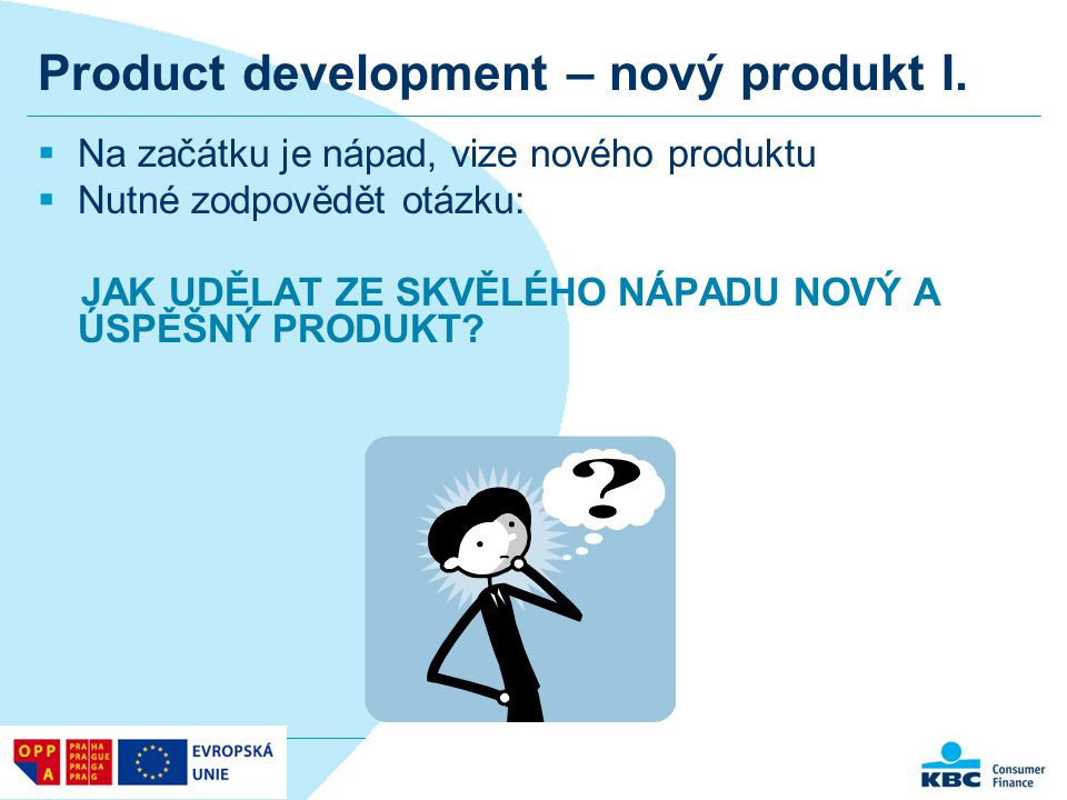 Product development – nový produkt I.