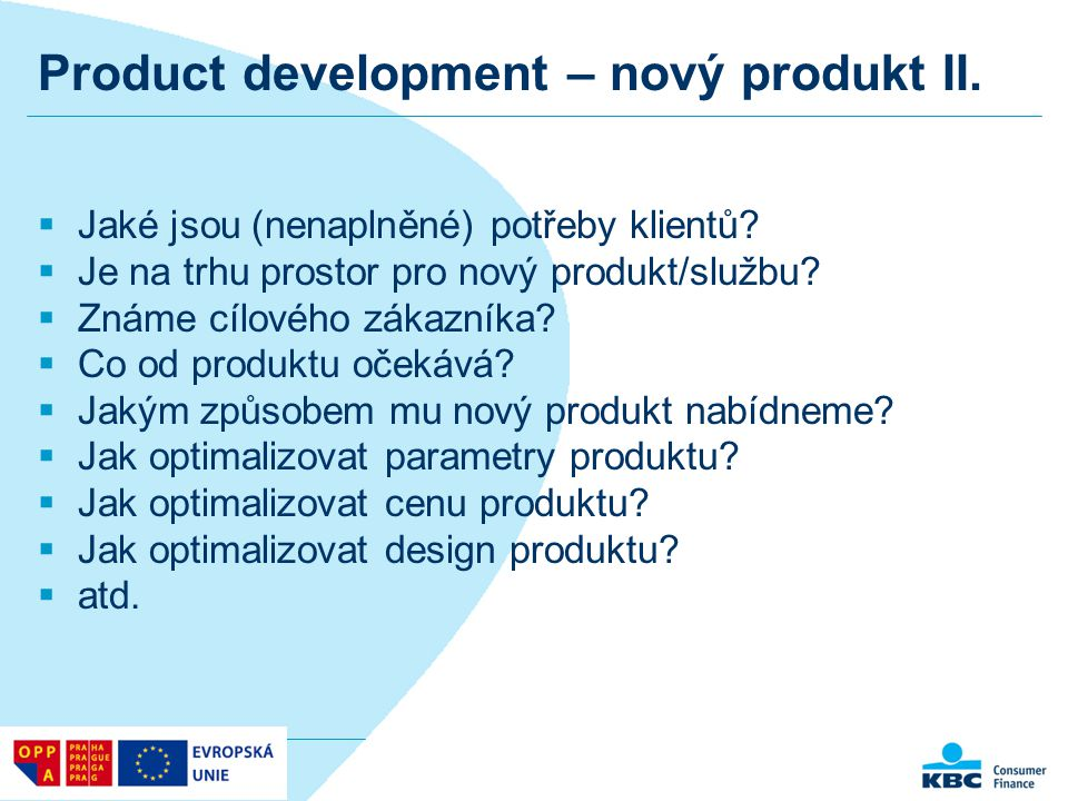 Product development – nový produkt II.