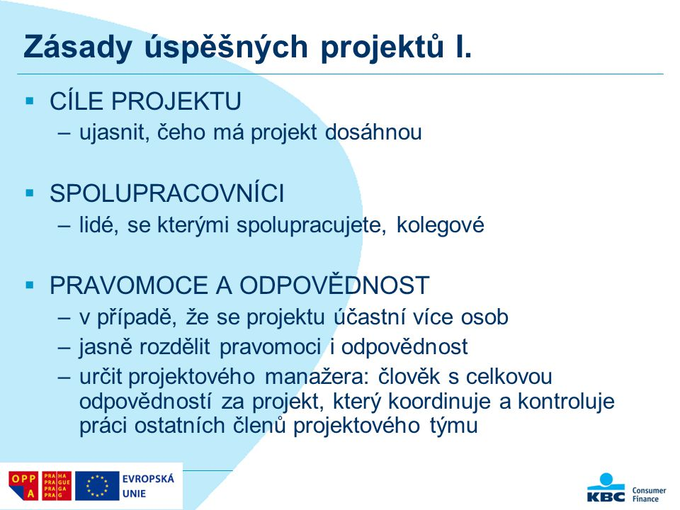 Zásady úspěšných projektů I.