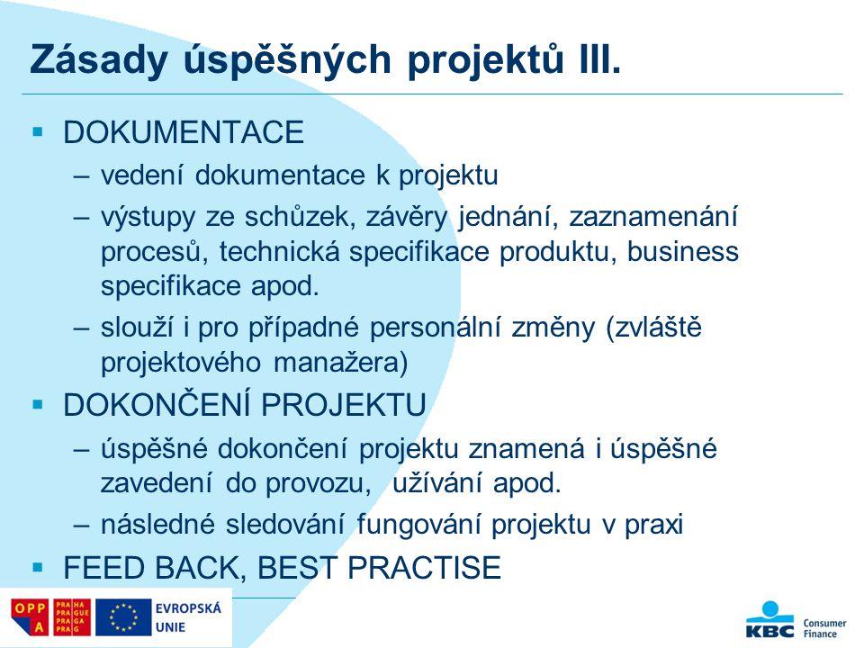 Zásady úspěšných projektů III.