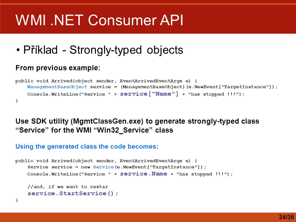WMI .NET Consumer API Příklad - Strongly-typed objects