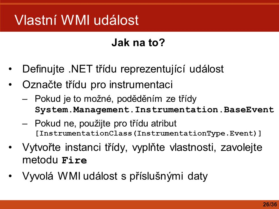 Vlastní WMI událost Jak na to