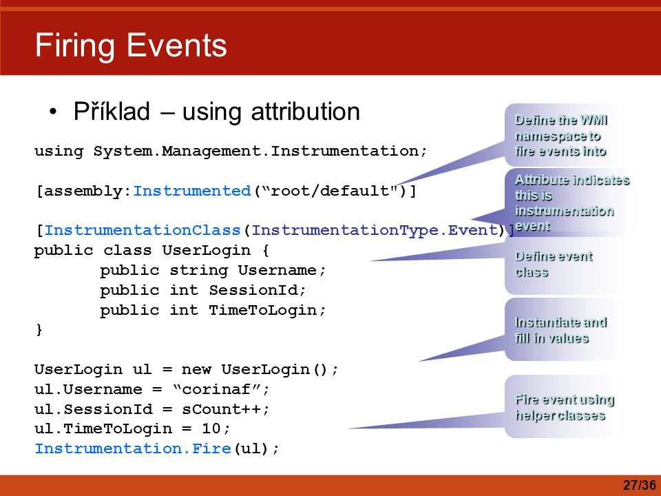 Firing Events Příklad – using attribution