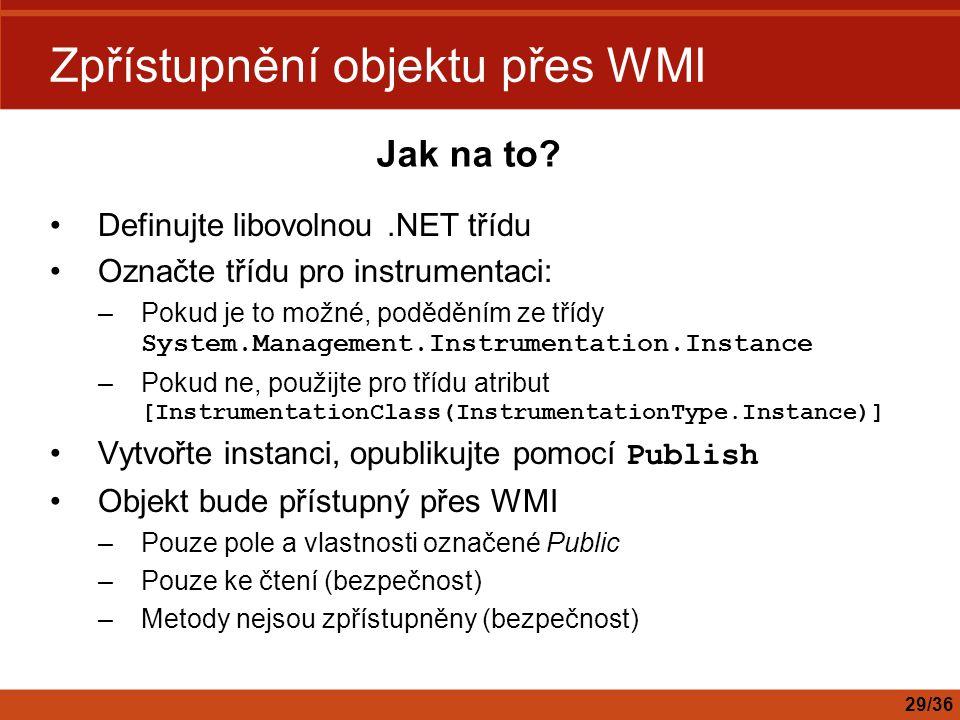 Zpřístupnění objektu přes WMI