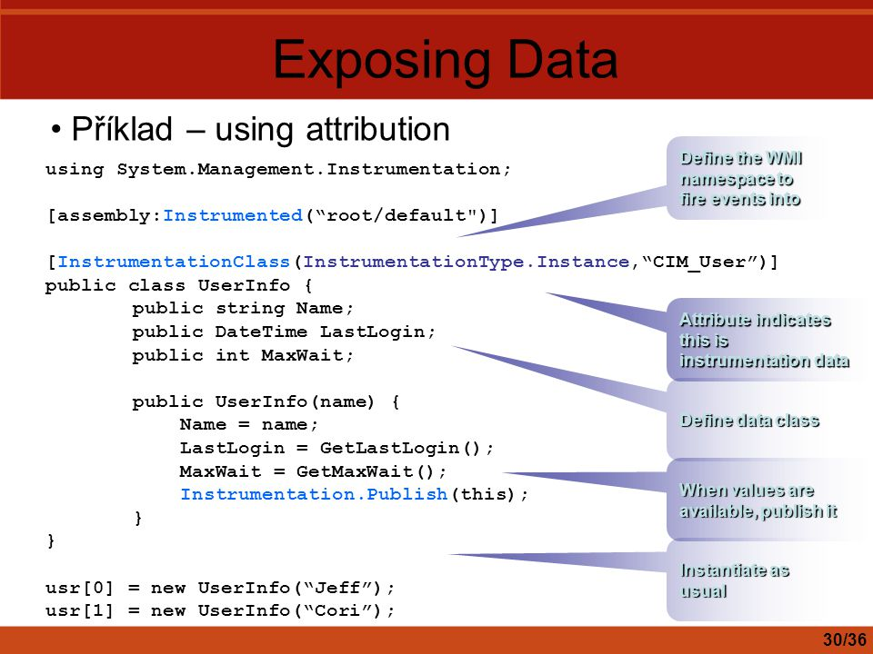 Exposing Data Příklad – using attribution