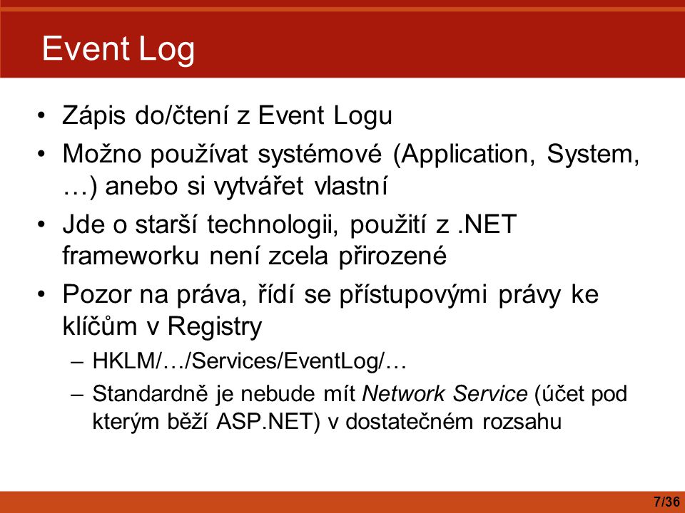 Event Log Zápis do/čtení z Event Logu