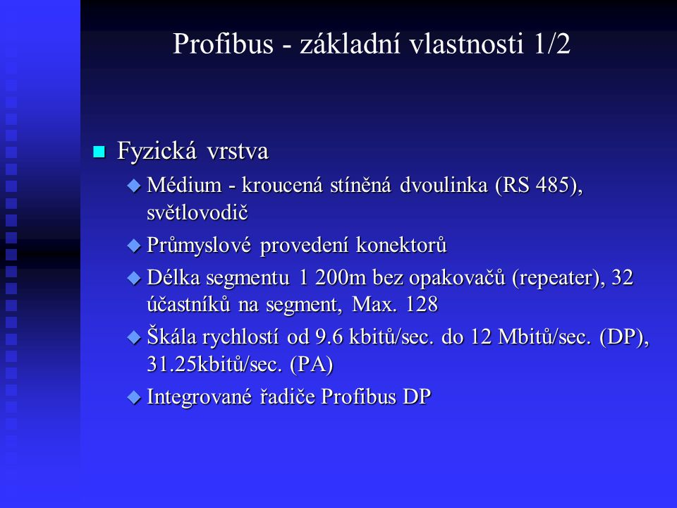 Profibus - základní vlastnosti 1/2