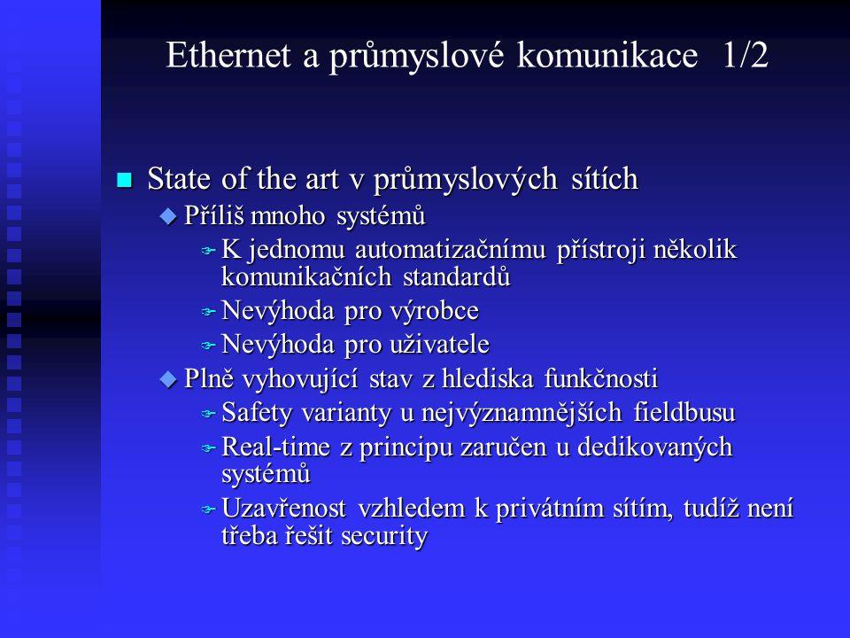 Ethernet a průmyslové komunikace 1/2