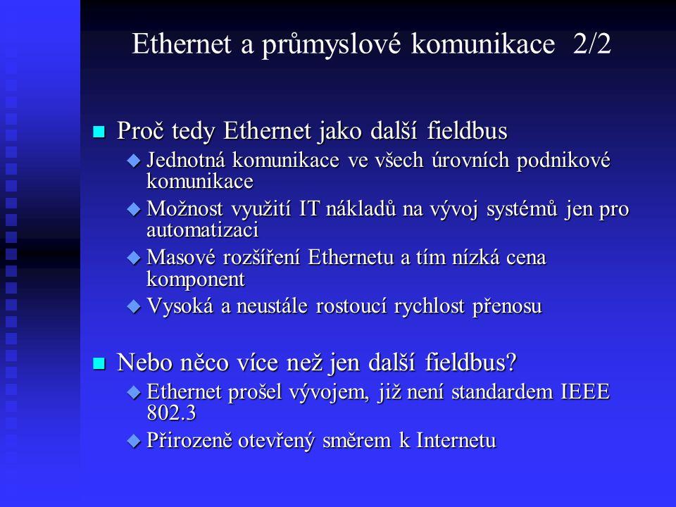 Ethernet a průmyslové komunikace 2/2