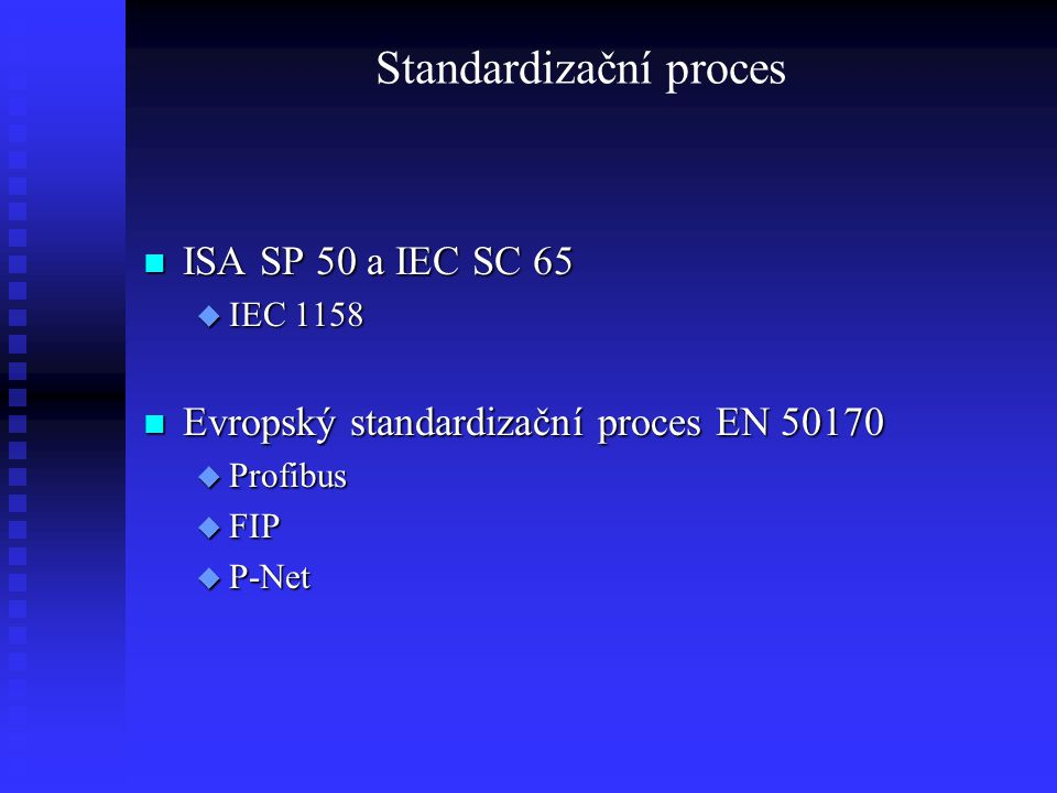 Standardizační proces