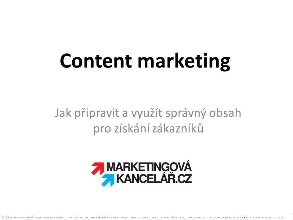 Jak připravit a využít správný obsah pro získání zákazníků