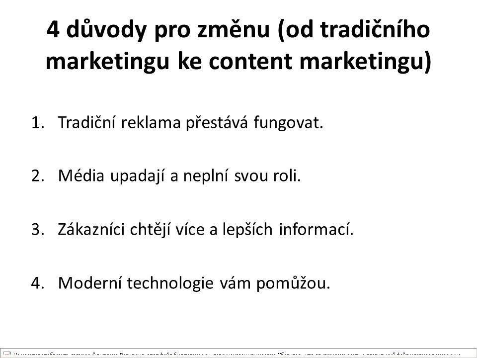 4 důvody pro změnu (od tradičního marketingu ke content marketingu)