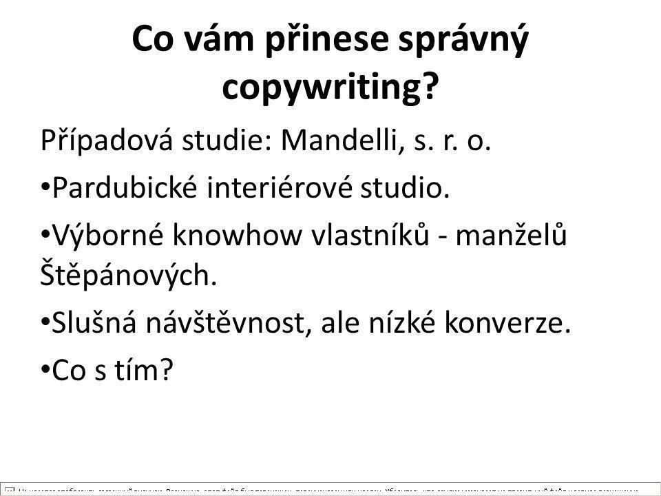 Co vám přinese správný copywriting