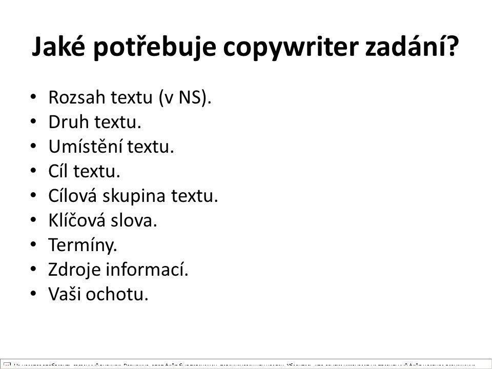 Jaké potřebuje copywriter zadání
