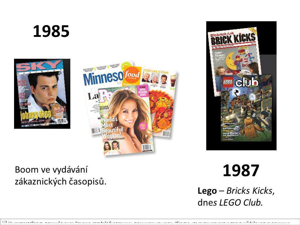 1985 1987 Boom ve vydávání zákaznických časopisů. Lego – Bricks Kicks,