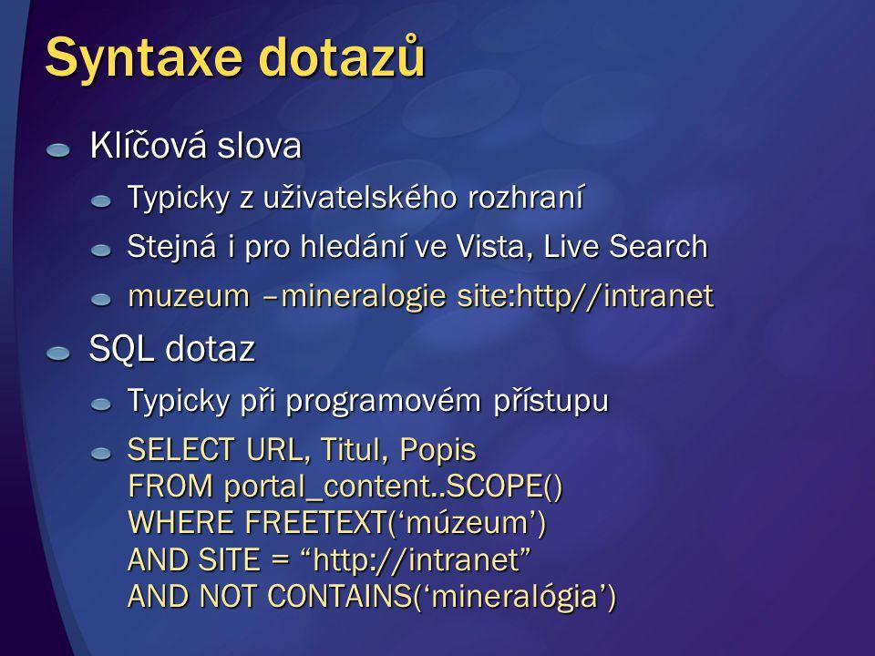 Syntaxe dotazů Klíčová slova SQL dotaz