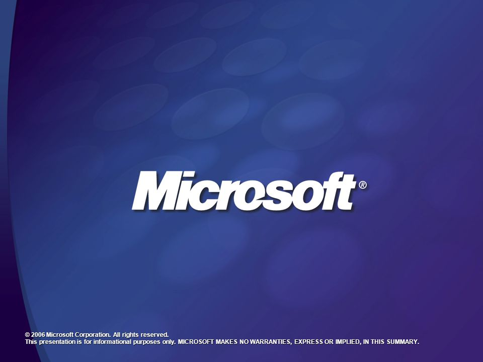 MGB 2003 © 2006 Microsoft Corporation. All rights reserved.