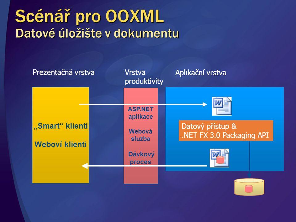 Scénář pro OOXML Datové úložište v dokumentu