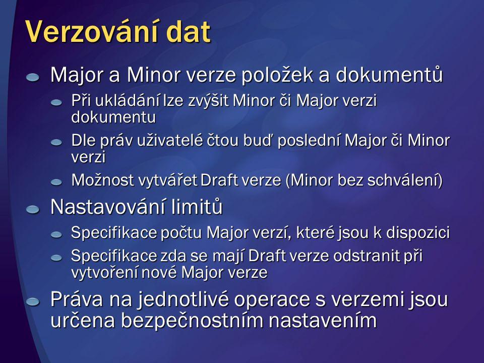 Verzování dat Major a Minor verze položek a dokumentů