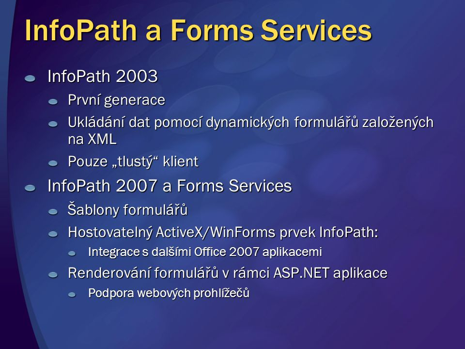 InfoPath a Forms Services