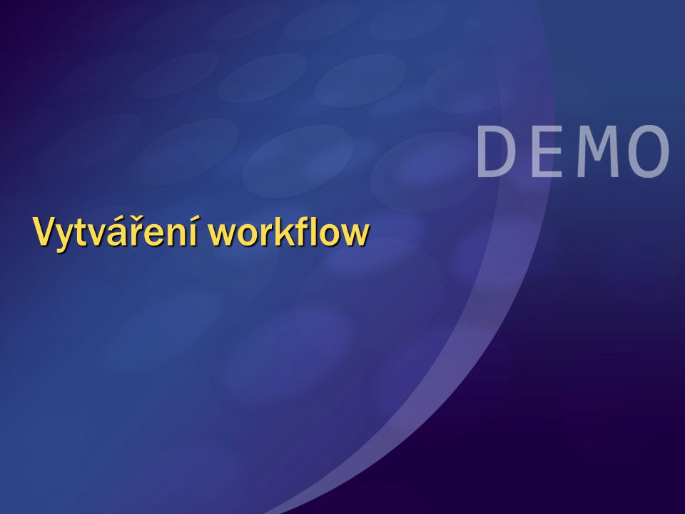 Vytváření workflow MGB 2003