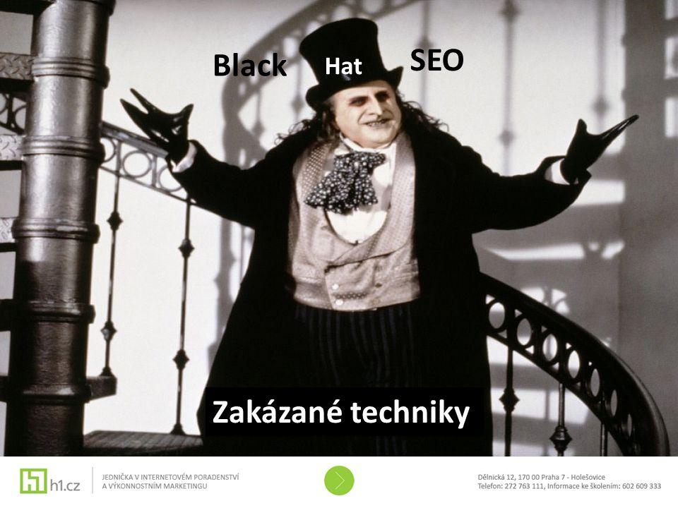 Black hat SEO SEO Black Hat Zakázané techniky