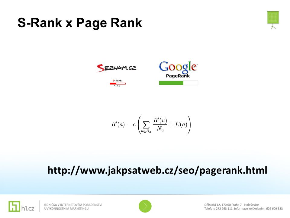 S-Rank x Page Rank http://www.jakpsatweb.cz/seo/pagerank.html