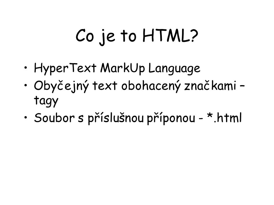 Co je to HTML HyperText MarkUp Language