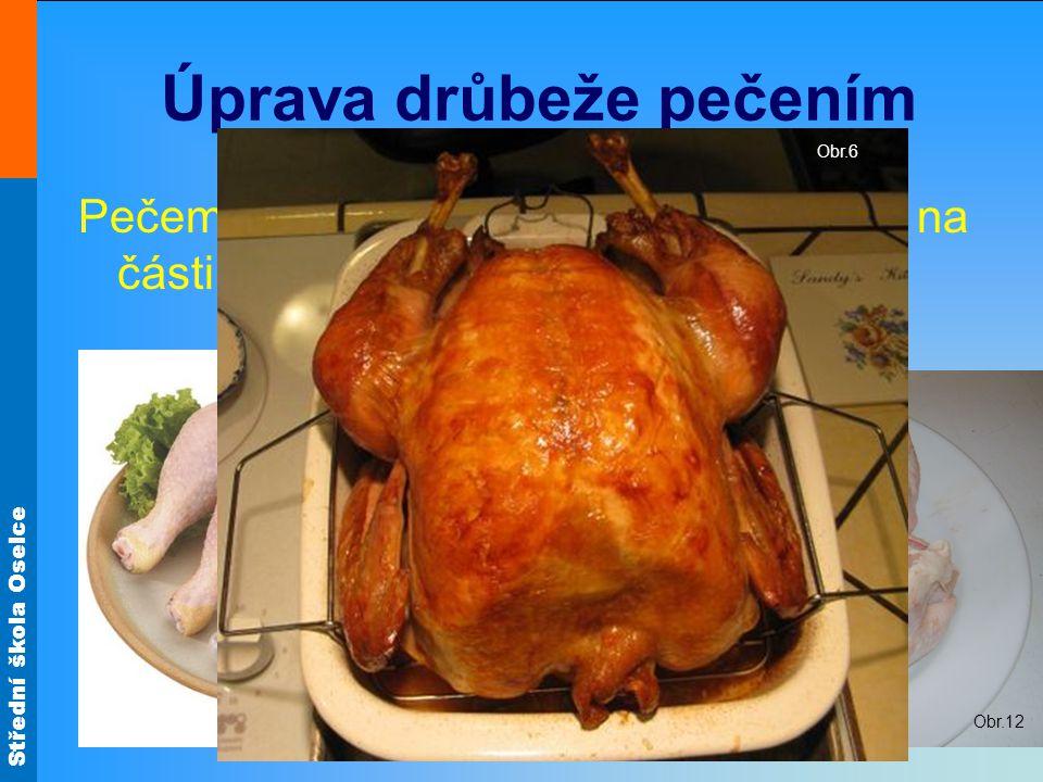 Úprava drůbeže pečením