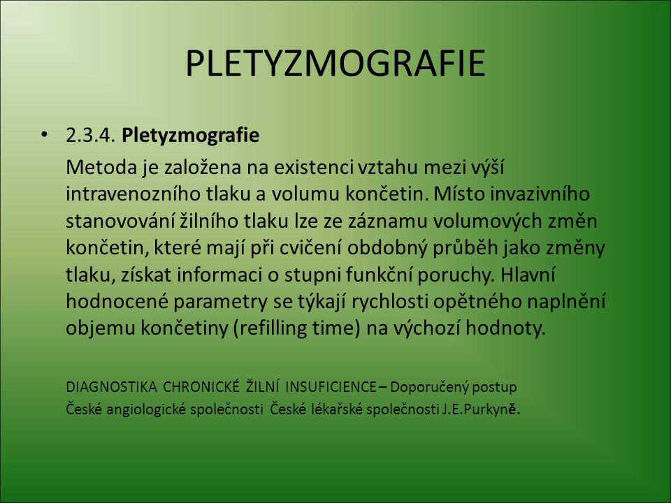 PLETYZMOGRAFIE 2.3.4. Pletyzmografie