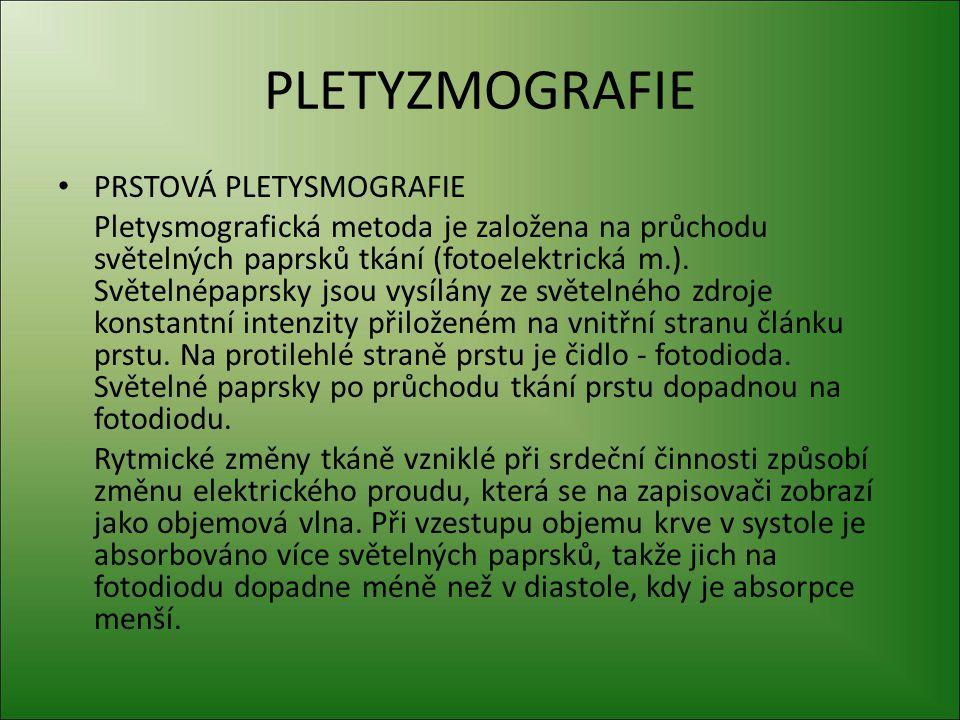 PLETYZMOGRAFIE PRSTOVÁ PLETYSMOGRAFIE