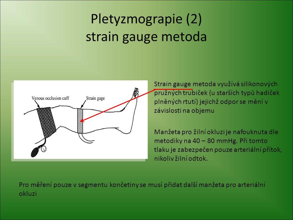 Pletyzmograpie (2) strain gauge metoda
