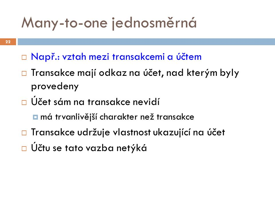 Many-to-one jednosměrná