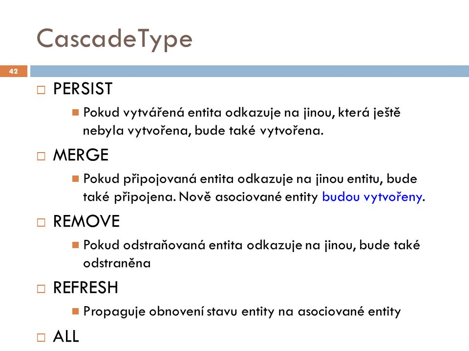 CascadeType PERSIST MERGE REMOVE REFRESH ALL